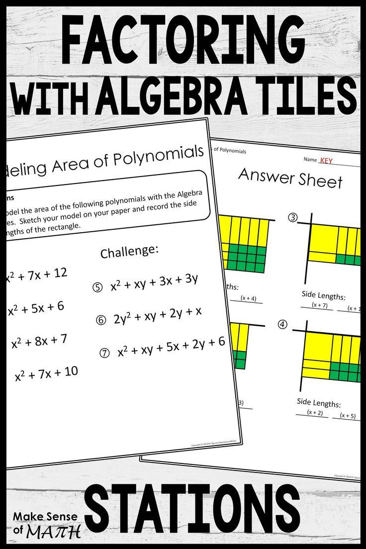 Algebra Tiles Worksheets 6th Grade Factoring and Multiplying Polynomials Stations