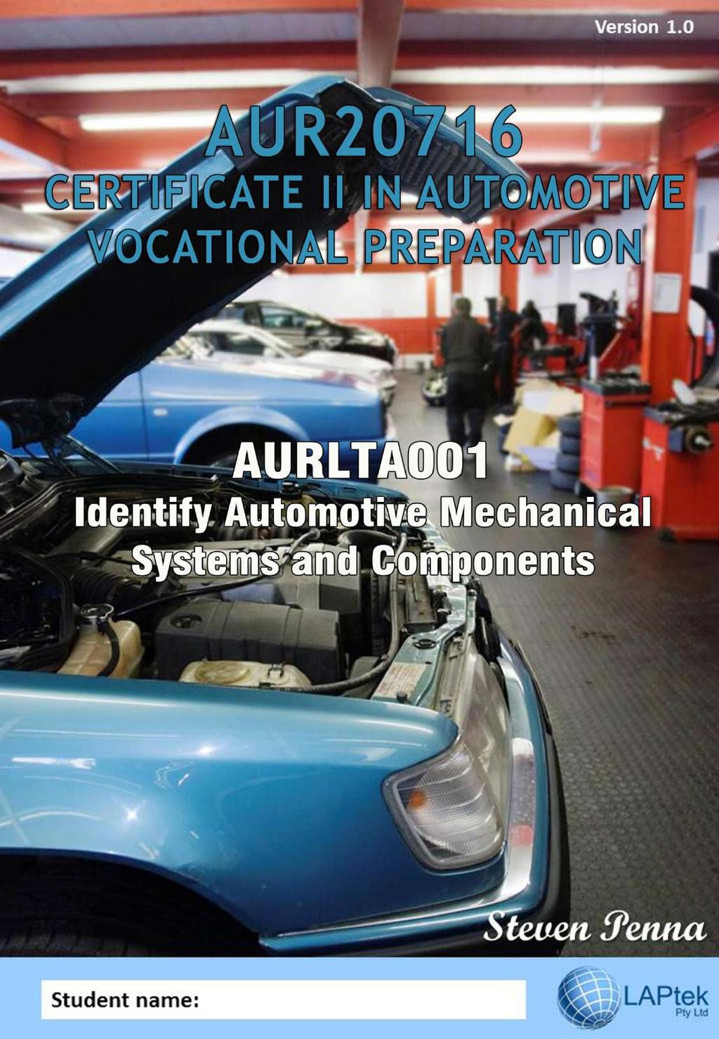 Automotive Worksheets for Highschool Students Aurlta001 Identify Automotive Mechanical Systems and