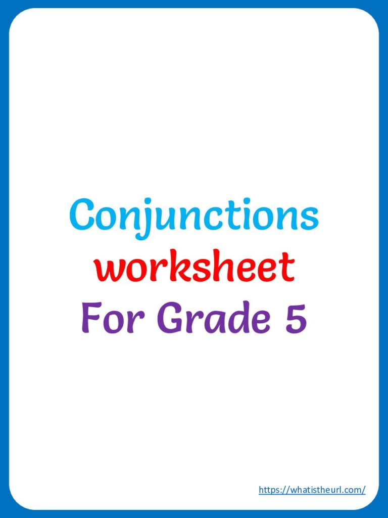 Conjunctions Worksheets 5th Grade Conjunctions Worksheet for Grade 5 Your Home Teacher