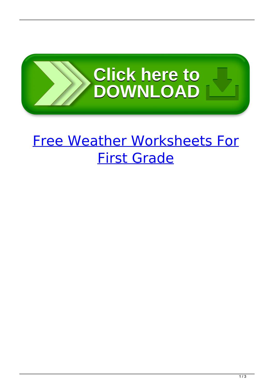 Weather Worksheets for First Graders Free Weather Worksheets for First Grade by Franitalor issuu