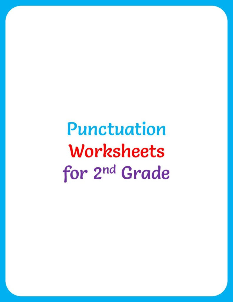 Comma Worksheets 2nd Grade Punctuation Worksheet for 2nd Grade Rel 4 Your Home Teacher