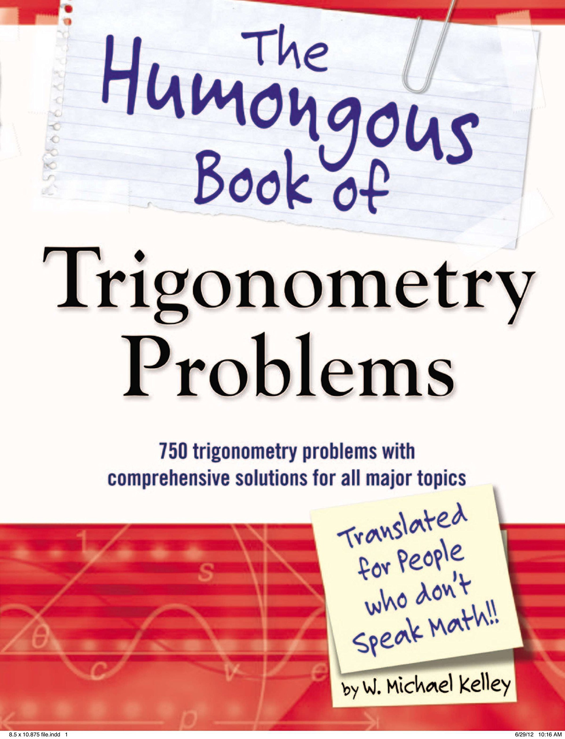 Math Aids Reflections the Humongous Book Of Trigonometry Problems 750